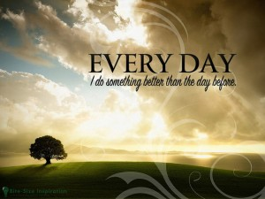 everyday i do something better than the day before: affirmations to change your life